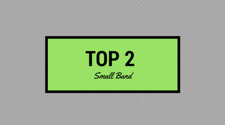 Top 2 Small Band